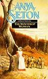 The Winthrop Woman (0340019514) by Anya Seton