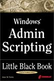 Windows Admin Scripting Little Black Book: A Concise Guide to Essential Scripting for Administrators (1576108813) by Jesse M. Torres