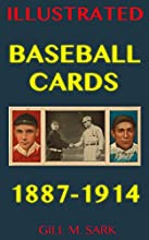 Baseball Cards Full-Color High-Resolution Cards 1887-1914 Illustrated America