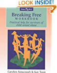 Breaking Free Workbook: Practical hel...