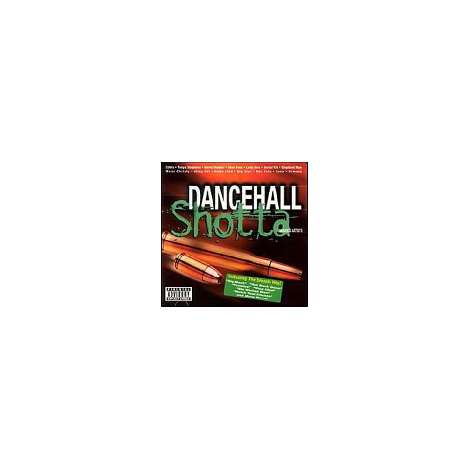 com Dancehall Shotta Various Artists, Cobra, Sean Paul, Elephant Man
