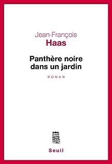 Panthère noire dans un jardin, Haas, Jean-François