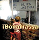Joe Bonamassa So It's Like That
