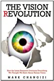 Mark Changizi Vision Revolution, The
