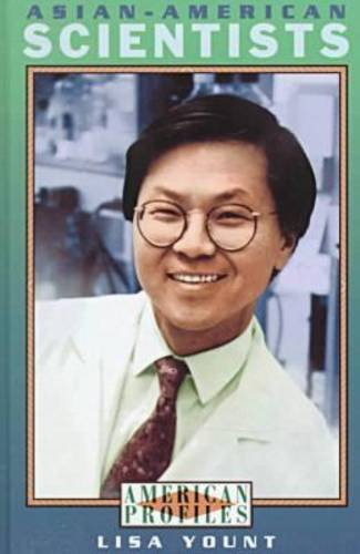 Asian-American Scientists (American Profiles (Facts on File))