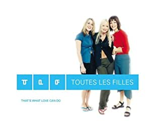 Toutes Les Filles - That's What Love Can Do Pt.2 - Amazon.com Music
