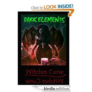 Dark Elements Series: Witches Curse by Erik Herrera (Author), Jeff Rivera (Illustrator), Tim Hampton (Translator)