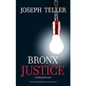 Bronx Justice | [Joseph Teller]
