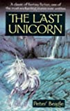 The Last Unicorn (028563321X) by Beagle, Peter S.