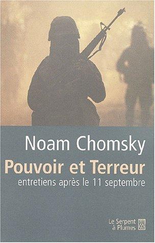 Noam CHOMSKY - Pouvoir et Terreur