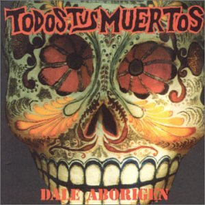 Todos Tus Muertos - Mate Lyrics - Zortam Music