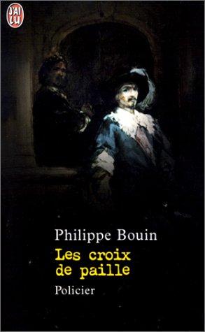 Les Croix de paille - Philippe Bouin