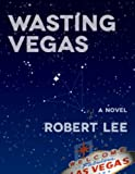 img - for Wasting Vegas book / textbook / text book