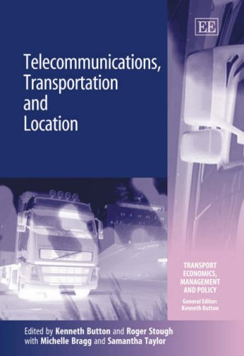 Telecommunications, Transportation and Location