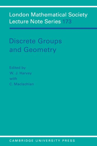 Discrete Groups and Geometry Paperback (London Mathematical Society Lecture Note Series)
