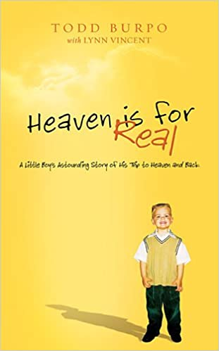 Heaven is for Real: A Little Boy's Astounding Story of His Trip to Heaven and Back, Deluxe Edition ISBN-13 9780849948367