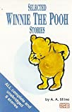 A.A. Milne Selected Winnie the Pooh Stories: Complete & Unabridged (Cover to Cover)
