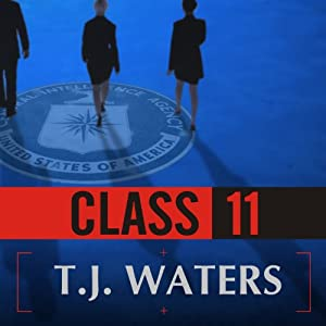 Class 11: Inside the CIA's First Post-9/11 Spy Class | [T.J. Waters]