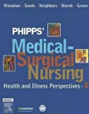 img - for Ph.D. Frances Donovan Monahan: Phipps' Medical-Surgical Nursing : Health and Illness Perspectives [With CDROM] (Hardcover); 2006 Edition book / textbook / text book