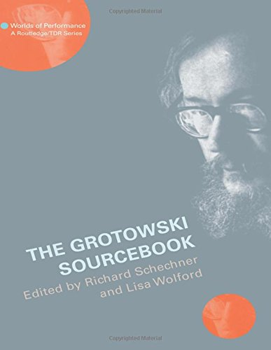 The Grotowski Sourcebook (Worlds of Performance)