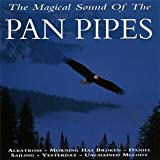 The Magical Sound Of The Pan Pipes Various Artists