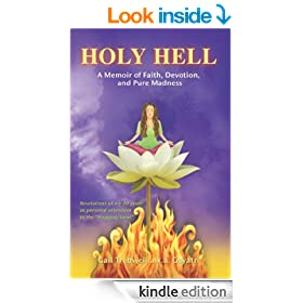 Holy Hell: A Memoir of Faith, Devotion, and Pure Madness