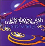 Trance Visionary by Wishbone Ash