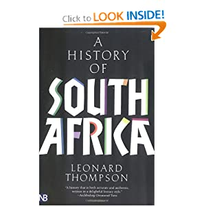 A History of South Africa, Third Edition by Leonard Thompson