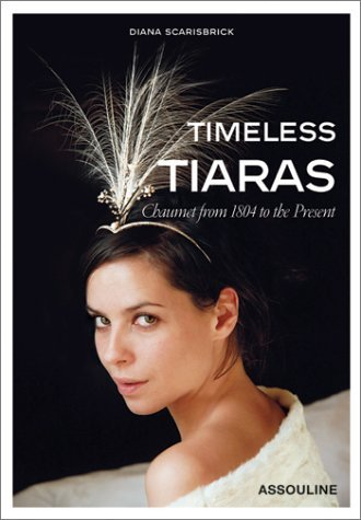 timeless-tiaras-chaumet-from-1804-to-the-present-by-diana-scarisbrick-2002-09-01