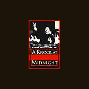 A Knock at Midnight: Original Recordings of Reverend Martin Luther King, Jr. | [Martin Luther King]