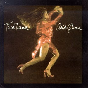 Tina Turner - Acid Queen - Zortam Music