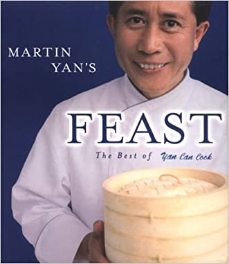 Martin Yan's Feast : The Best of Yan Can Cook