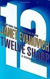 Twelve Sharp (Stephanie Plum, No. 12) (Stephanie Plum Novels)