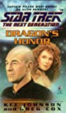 img - for Dragon's Honor (Star Trek: The Next Generation, No. 38) book / textbook / text book