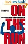 On the Run: Die Kriminalisierung der...