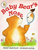img - for Baby Bear's Nose (Picture Books) book / textbook / text book