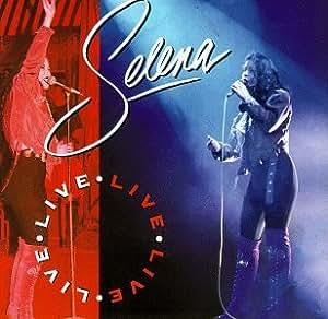 Selena Live