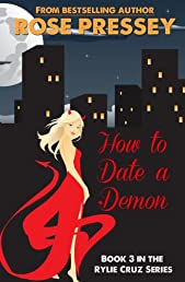 How to Date a Demon (Rylie Cruz)