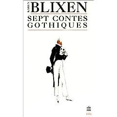 Sept contes gothiques - Karen Blixen