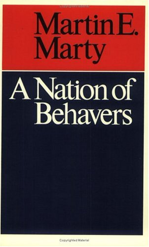 A Nation of Behavers, MARTIN E. MARTY