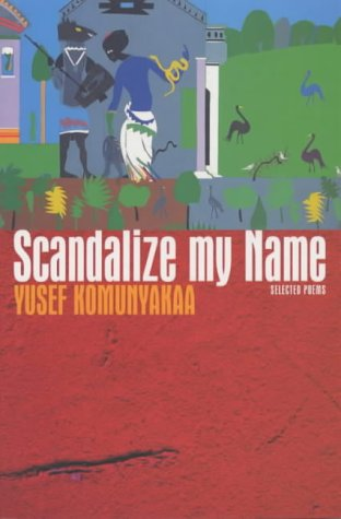 Scandalize My Name: Selected Poems