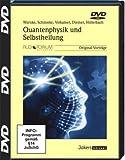 Quantenphysik und Selbstheilung, 2 DVD