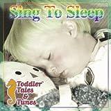 echange, troc Various Artists - Toddler Tales & Tunes: Sing to Sleep