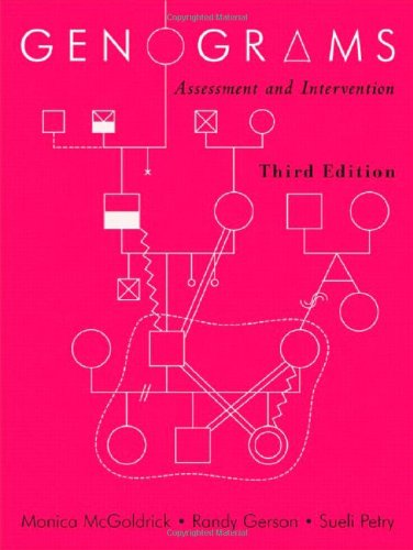 Genograms: Assessment and Intervention (Third Edition)...