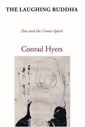 The Laughing Buddha: Zen and the Comic Spirit