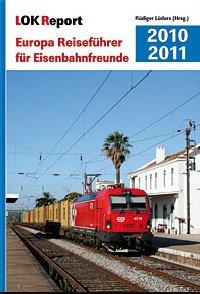 Europa Reiseführer für Eisenbahnfreunde 2010/2011