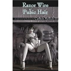 Razor Wire Pubic Hair