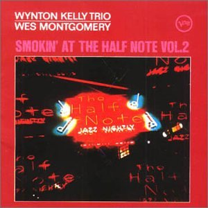 Smokin' at the Half Note Volume 2 by Wes Montgomery