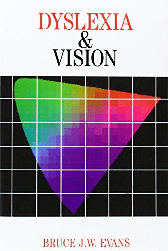 Dyslexia and Vision (Dyslexia Series  (Whurr))
