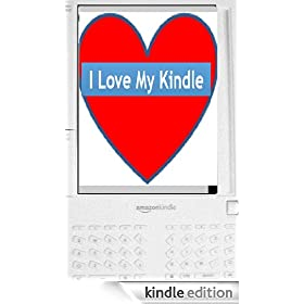 I Love My Kindle
